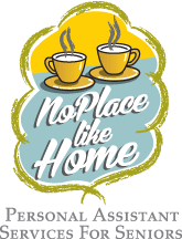 No Place Like Home - Personal Assistant Services For Seniors
